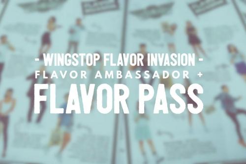 Wingstop Flavor Invasion: Flavor Ambassadors + Flavor Pass