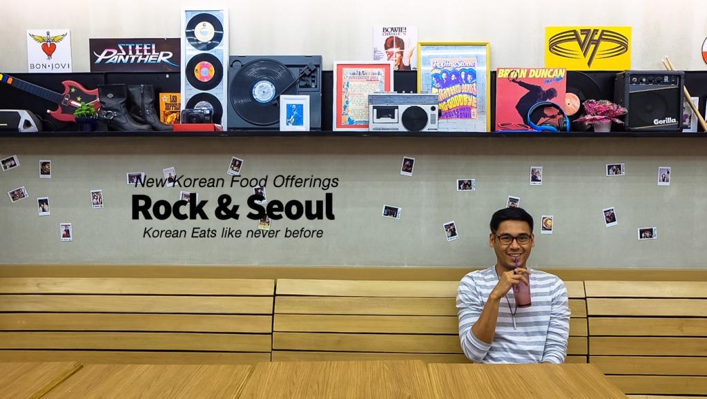 Rock & Seoul Korean Eats like never before!