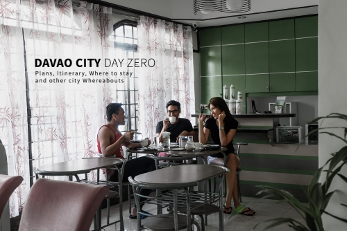 Day Zero: (Failed) Plan, Itinerary, where to stay and other whereabouts in Davao City
