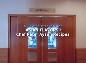 "Featuring ""Asian Flavors"" at SySu's Taste Setters Workshop"