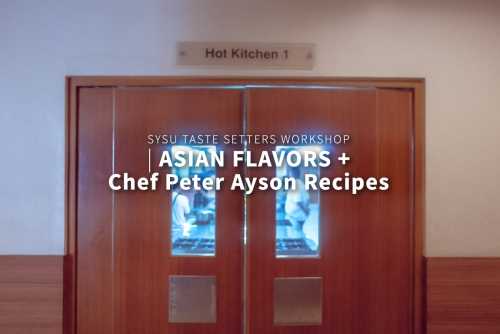 """Featuring """"Asian Flavors"""" at SySu's Taste Setters Workshop"""