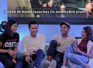 Globe At Home launches its new GoBIG plans + the launch of Globe Streamfest