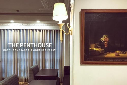A gourmet feast at The Penthouse, Hotel Rembrandt