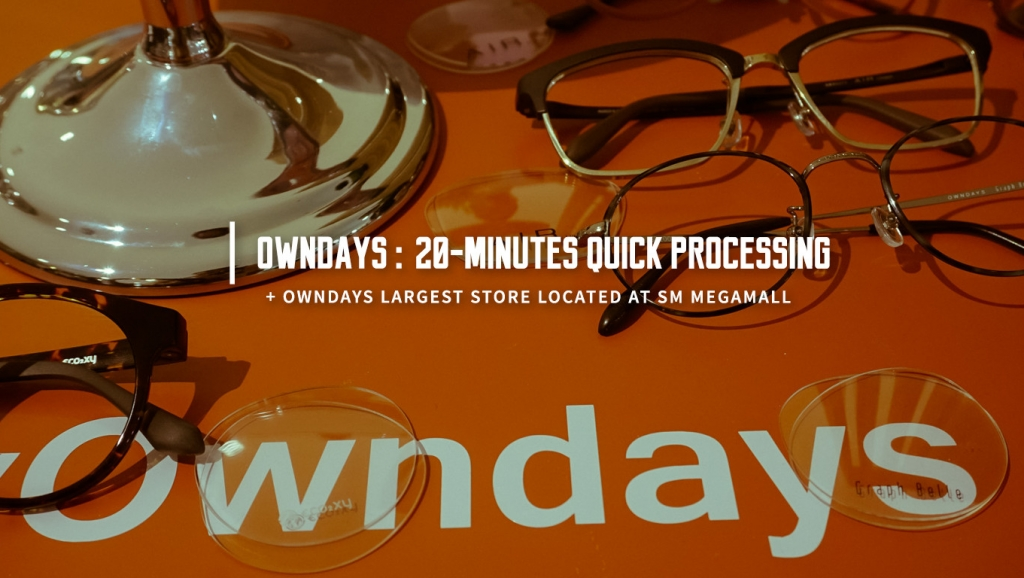Inside: Owndays largest store opening + 20-minutes quick processing
