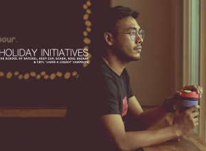 Holiday Initiatives: The School of Satchel, KeepCup, GCash, Noel Bazaar & CBTL 'Leave a Legacy' campaign
