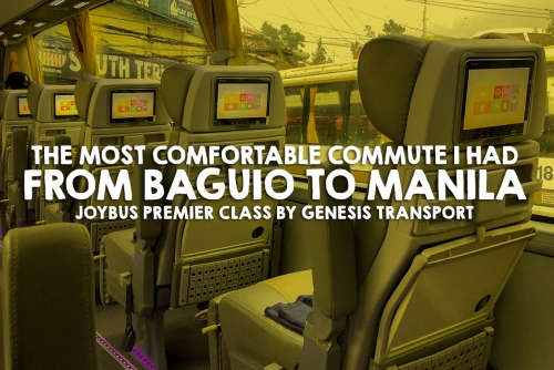JoyBus by Genesis: The Most comfortable commute I had from Baguio to Manila (vice-versa)
