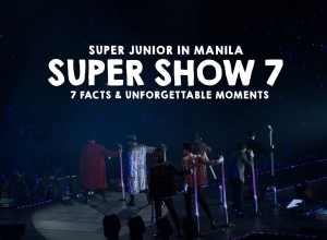 7 Facts & Unforgettable Moments with Super Junior at Super Show 7 in Manila, Philippines