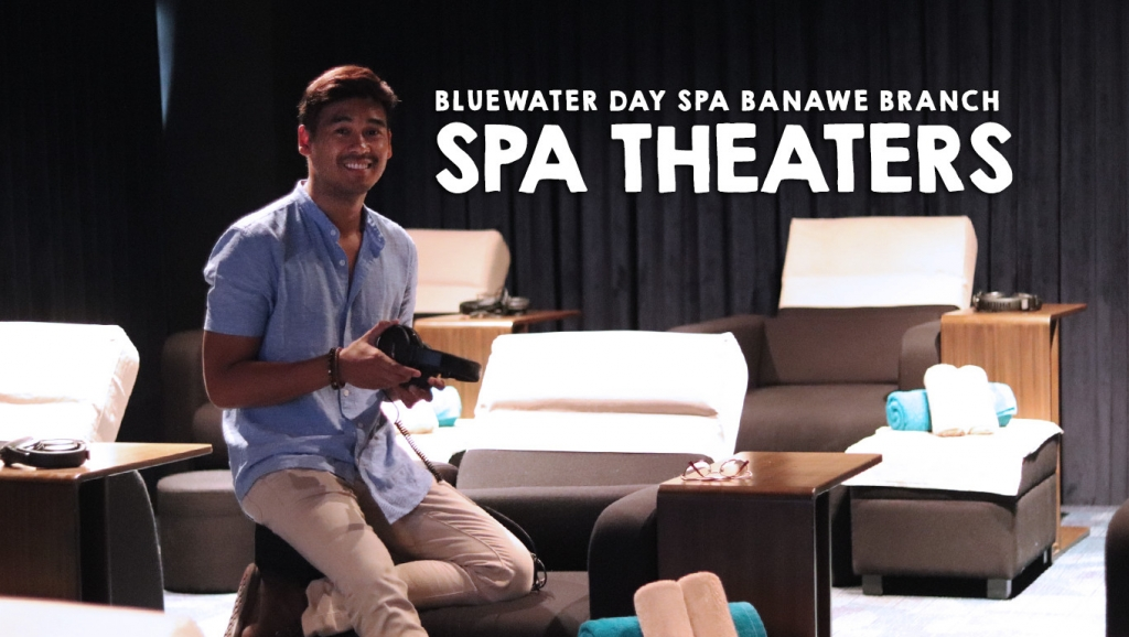 Inside: Spa Theaters + Bluewater Day Spa Banawe Quezon City Grand Launch