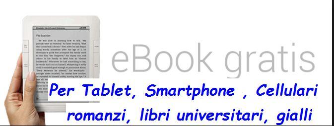 Scaricare libri on line gratis senza registrazione, romanzi, libri universitari, romanzi rosa e gialli