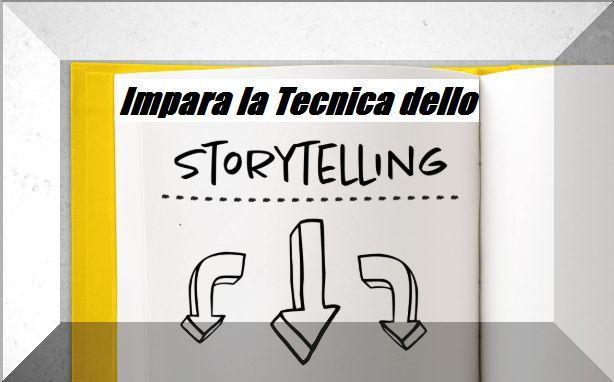 La tecnica dello Storytelling inizia da qui
