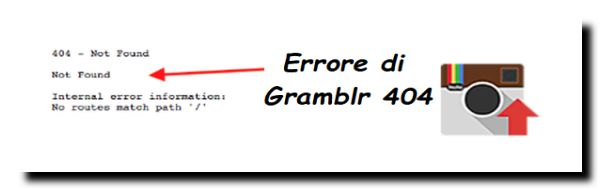 Errore applicazione desktop instagram Gramblr error 404 not found, internal error information