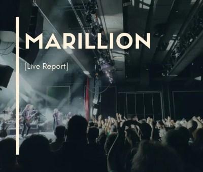 Marillion Live Report Lyon Caluire