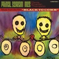 Primal Scream and MC5 - Black To Comm