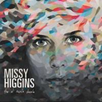 Missy Higgins The Ol Razzle Dazzle