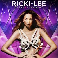 Ricki-Lee - Fear & Freedom