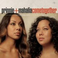 Prinnie + Mahalia - Come Together