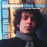 Bob Dylan The Cutting Edge 1965-1966