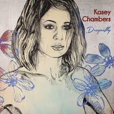 Kasey Chambers Dragonfly