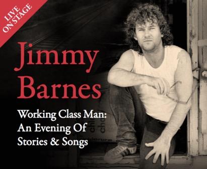 Jimmy Barnes Working Class Man