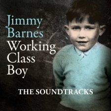 Jimmy Barnes Working Class Boy The Soundtracks