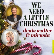 Denis Walter We Need A Little Christmas