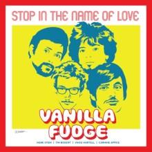 Vanilla Fudge Stop In The Name of Love