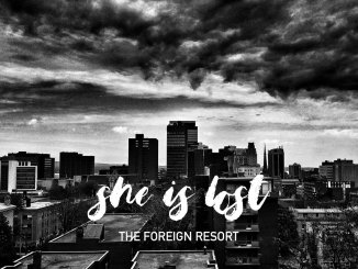 The Foreign Resort - She Is Lost cover art