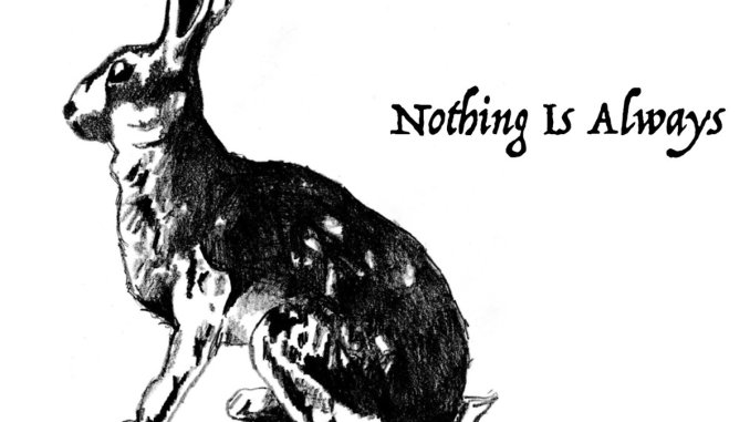 The Hunted Hare Nothing is Always cover art