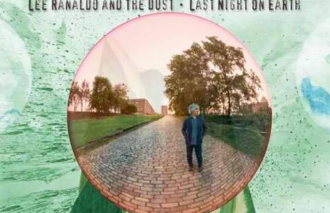 Lee-Ranaldo-And-The-Dust-Last-Night-On-Earth-608x402