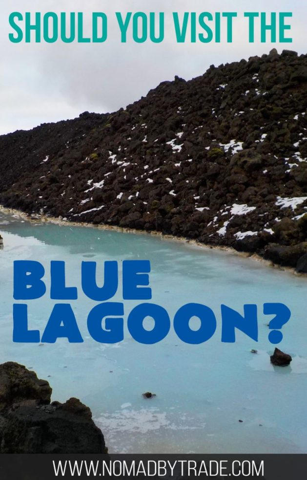 Should you visit the Blue Lagoon in Iceland? Is it too expensive? Too crowded? Find out the pros and cons. #Iceland | #BlueLagoon | Top things to do in Iceland