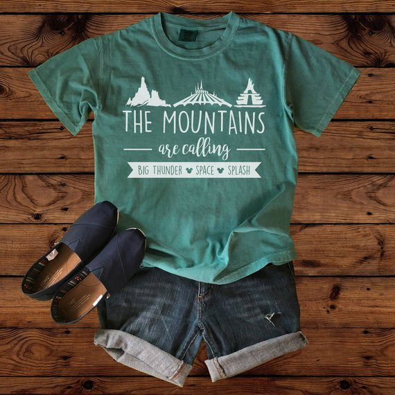 The Mountains are calling Disney World t-shirt
