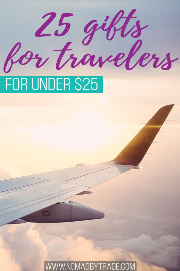 "Photo of an airplane wing with text overlay reading ""25 gifts for travelers for under $25"""