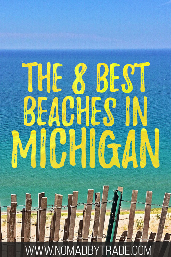 "Sandy beach in Michigan with text overlay reading ""The 8 Best Beaches in Michigan"""