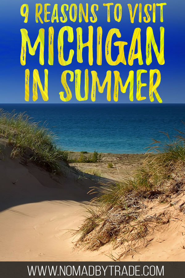 """Sandy dunes along Lake Michigan with text overlay reading """"9 reasons to visit Michigan in summer"""""""
