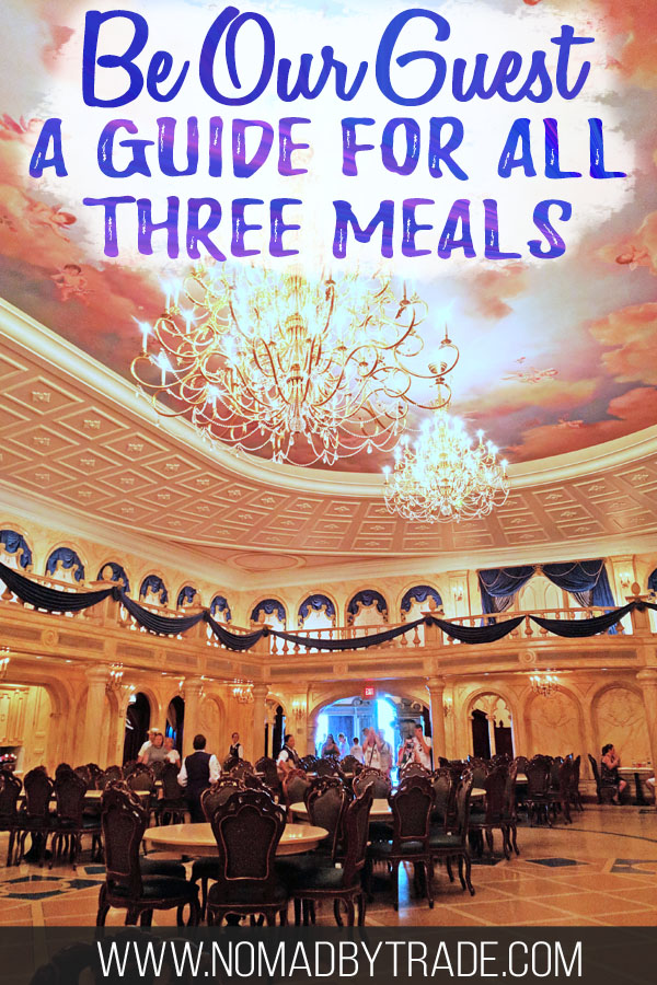 "Grand ballroom at Disney's Be Our Guest restaurant with text overlay reading ""Be Our Guest a guide for all three meals"""