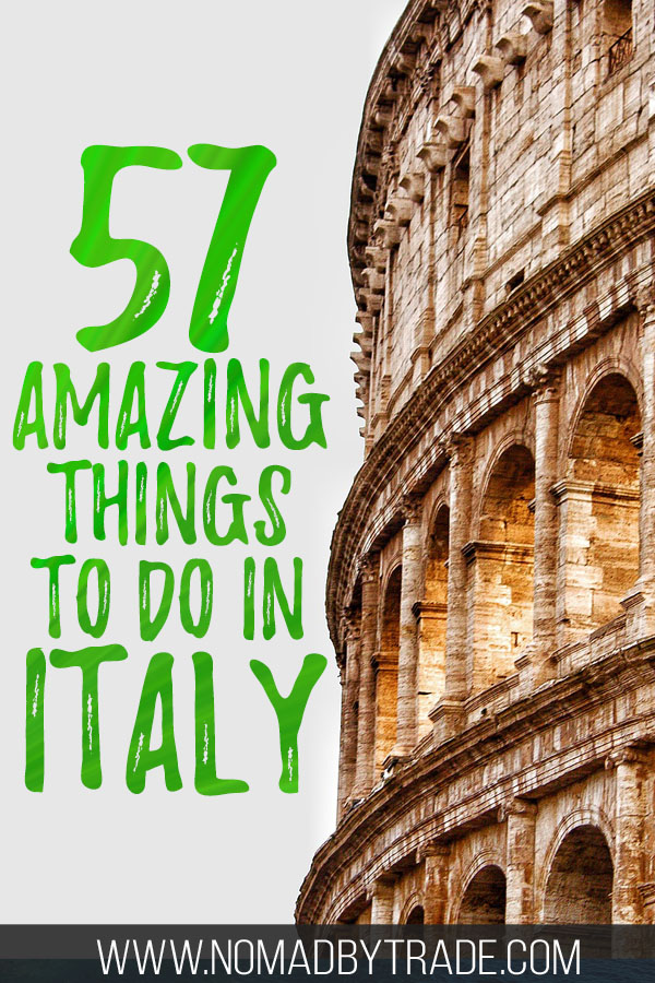 "Close-up of the Colosseum with text overlay reading ""57 amazing things to do in Italy"""