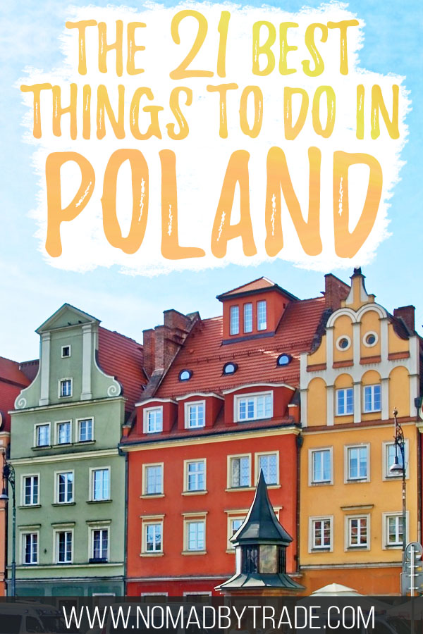 "Colorful buildings in old town Poznan with text overlay reading ""The 21 best things to do in Poland"""
