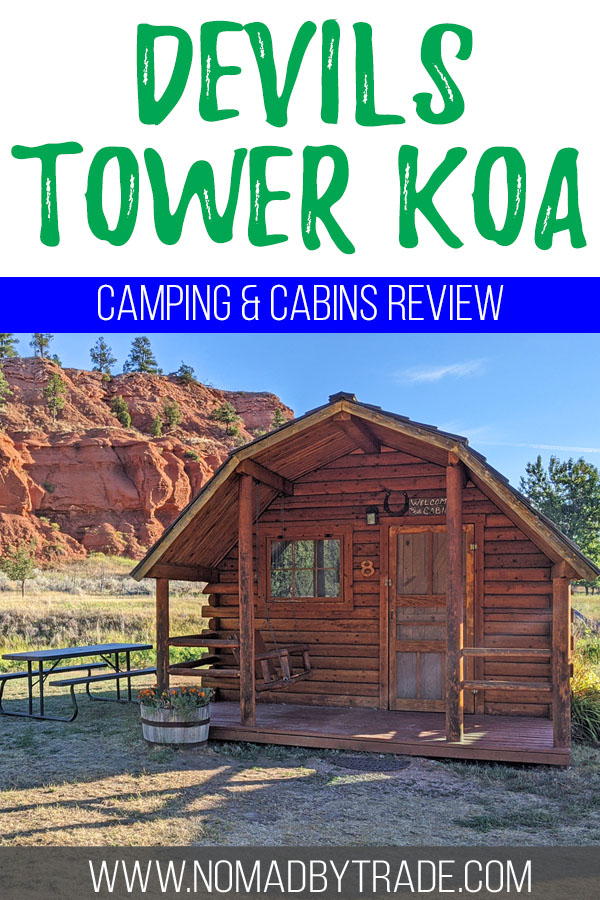 """Cabin for camping near Devils Tower with text overlay reading """"Devils Tower KOA - camping & cabins review"""""""