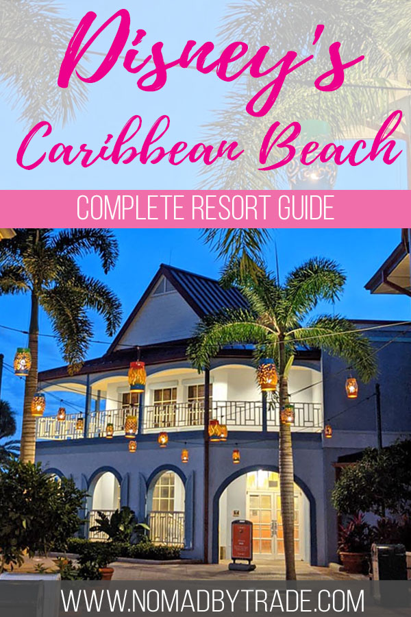 "Photo of a hotel building with text overlay reading, ""Disney's Caribbean Beach complete resort guide"""