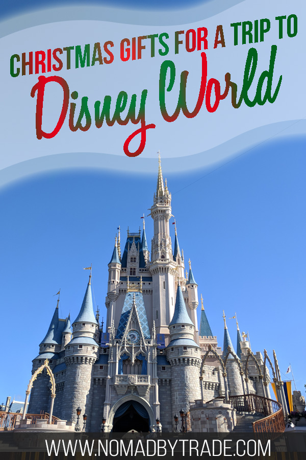 "Cinderella Castle with text overlay reading ""Christmas gifts for a trip to Disney World"""