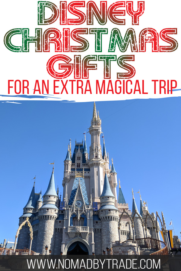 "Cinderella Castle with text overlay reading ""Disney Christmas gifts for an extra magical trip"""