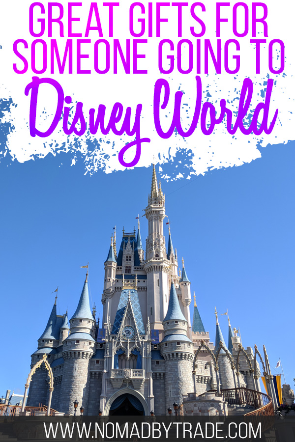 "Cinderella Castle with a text overlay reading ""Great gifts for someone going to Disney World"""