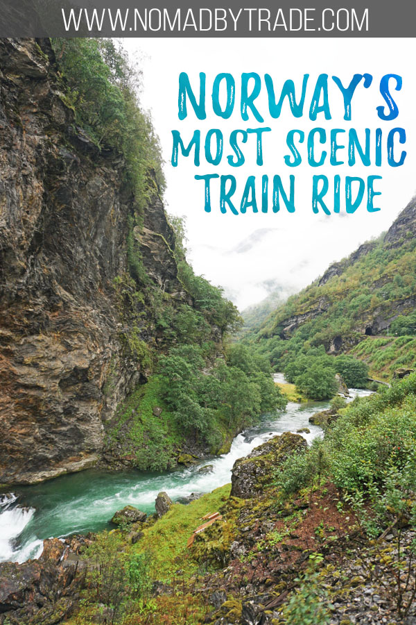 "Photo of a valley along the Flam Railway with text overlay reading ""Norway's most scenic train ride"""