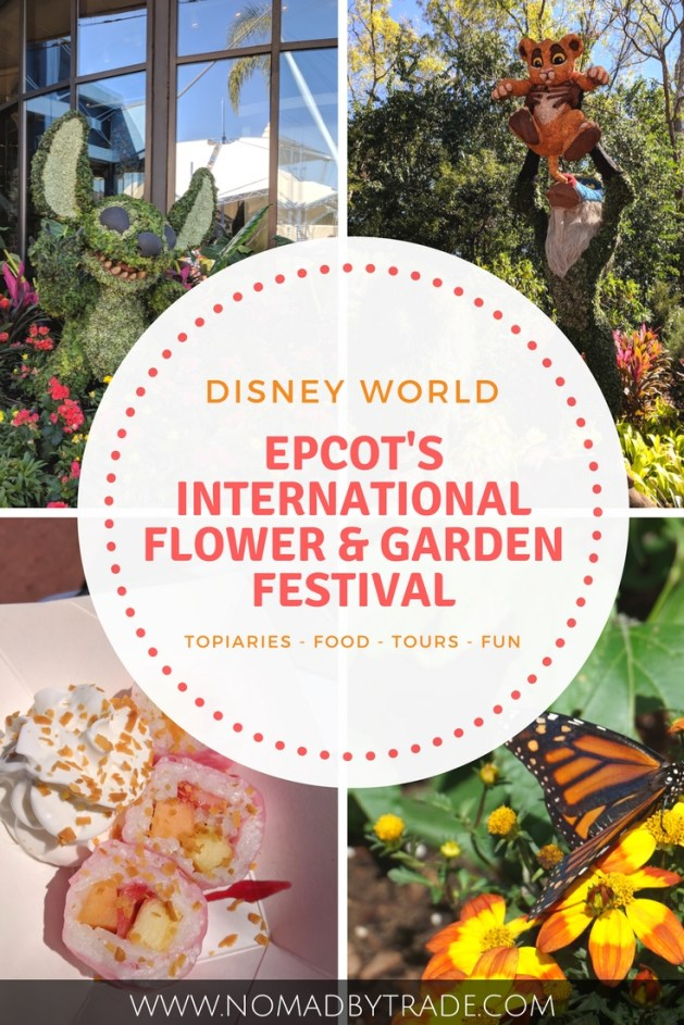 Photo collage from the Epcot International Flower and Garden Festival with text overlay