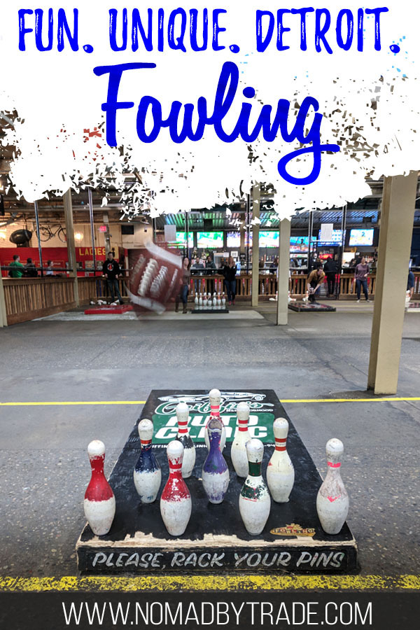 """Pins lined up at the Fowling Warehouse in Detroit with text overlay reading """"Fun. Unique. Detroit. Fowling"""""""
