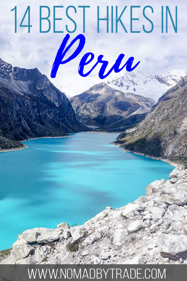 """Mountain lake with text overlay reading """"14 best hikes in Peru"""""""