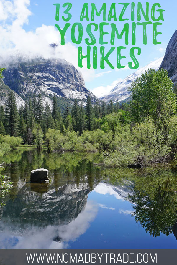 "Photo of Mirror Lake with text overlay reading ""13 amazing Yosemite hikes"""