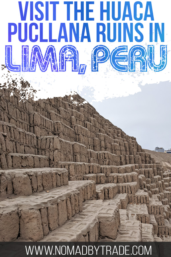 Huaca Pucllana ruins with text overlay