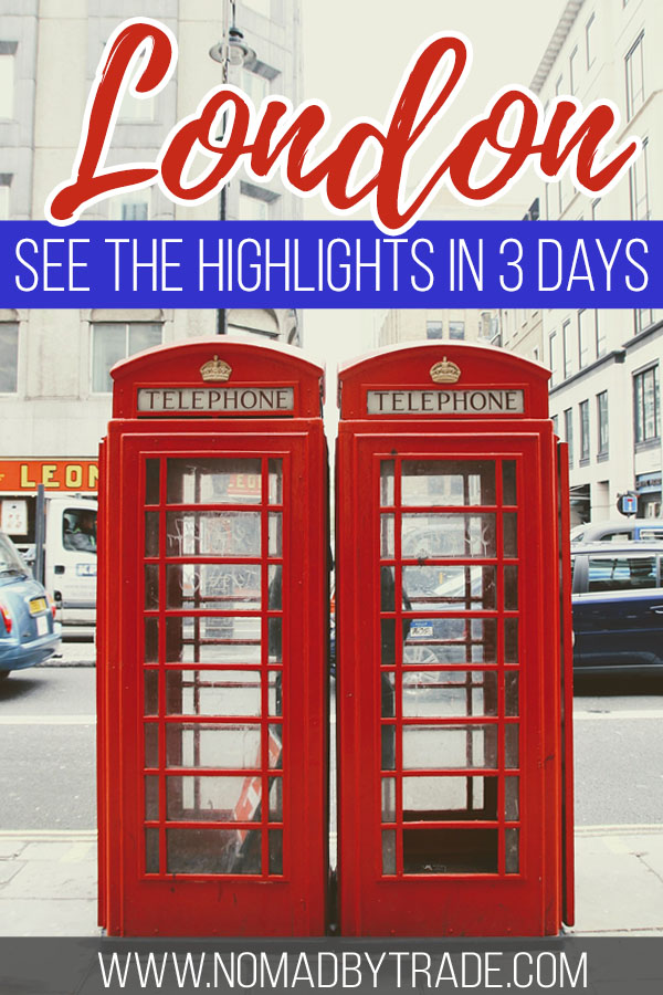 "Red phone booths in London with text overlay reading ""London - see the highlights in 3 days"""