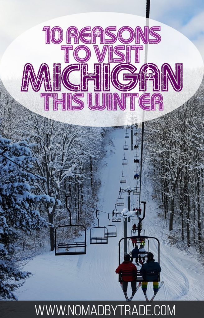 "Chairlift going up a snowy mountain with text overlay reading ""10 reasons to visit Michigan this winter"""